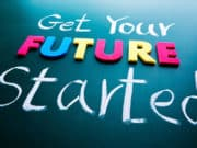 """Sign that says, """"Get Your Future Started"""""""